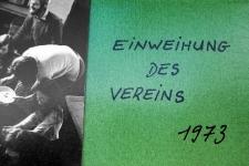 Einweihung des Vereins 1973